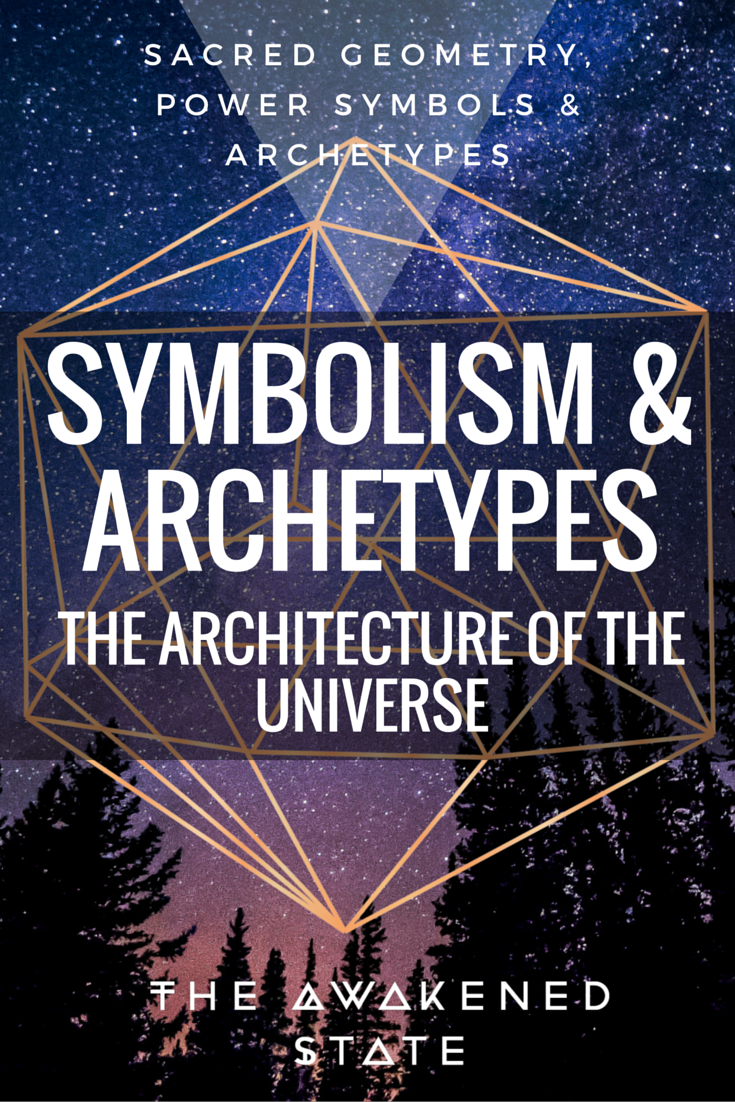 Symbolism and archetypes the awakened state symbolism archetypes the architecture of the universe the awakened state understanding you still give meaning buycottarizona Choice Image