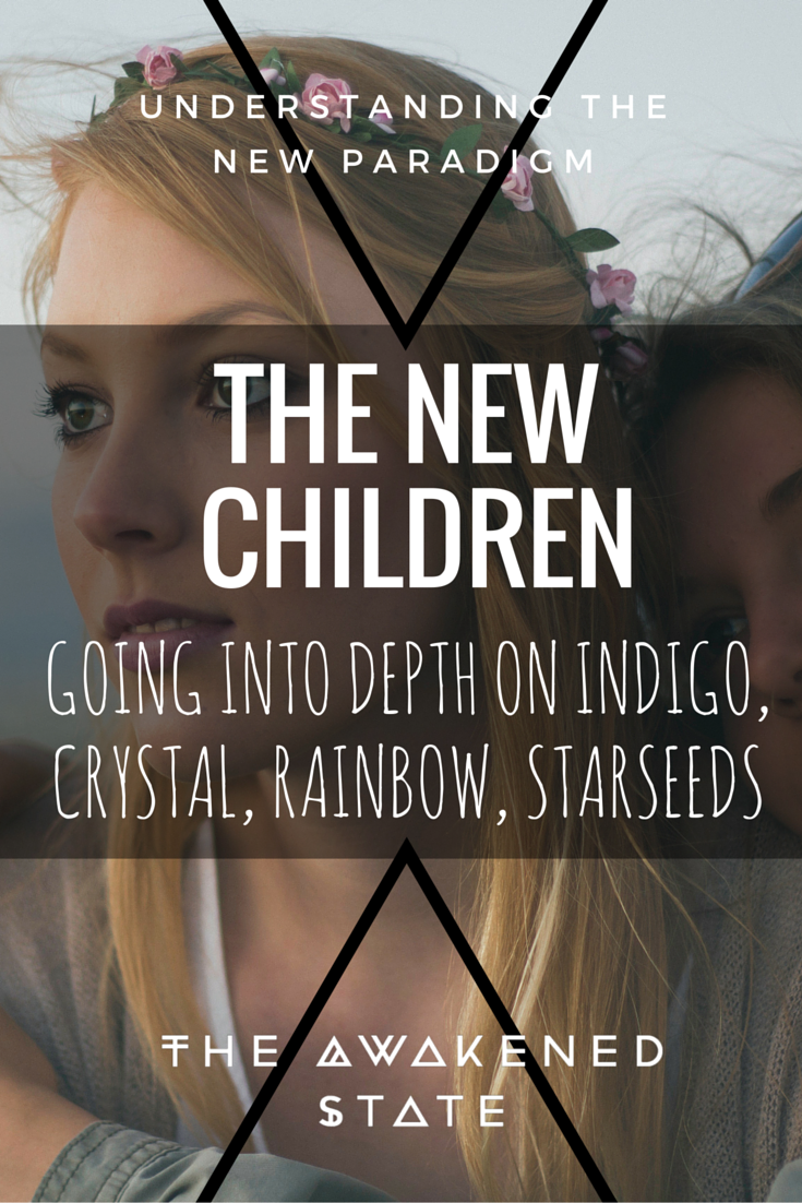 The New Children – The Awakened State