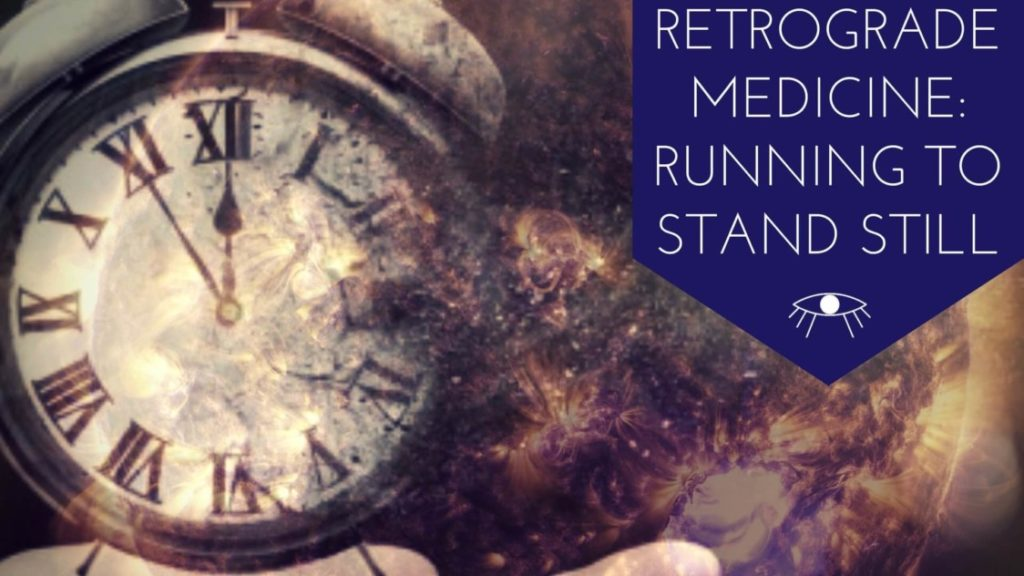 Retrogrode Medicine Running to Stand Still