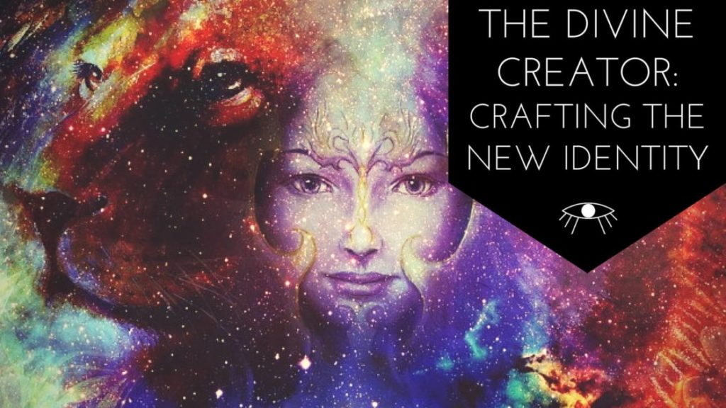 The Divine Creator:Crafting the New Identity