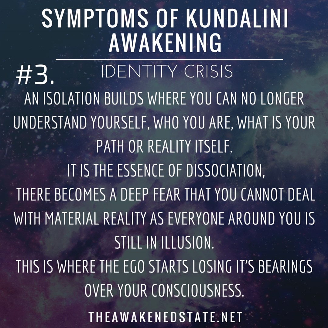 Kundalini Symptoms of Awakening: Identity Crisis