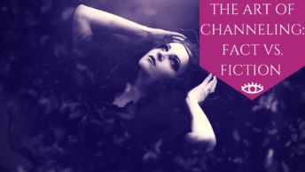 The Art of Channeling: Fact vs Fiction. - The Awakened State.