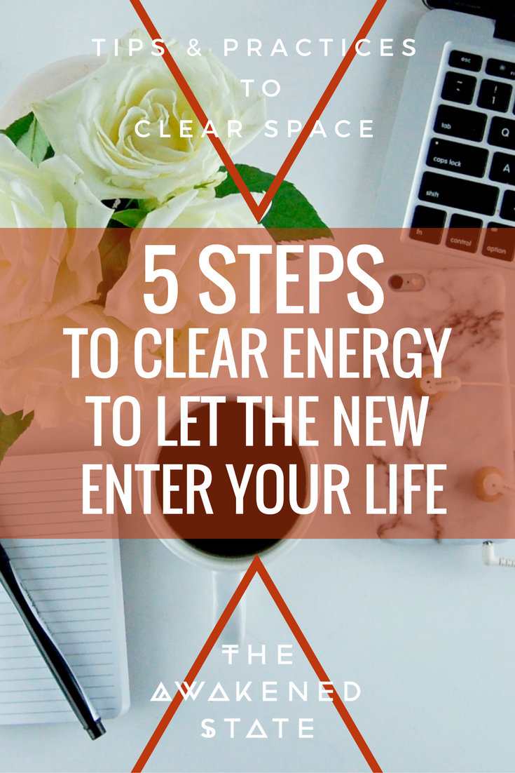 5 Steps to Clear Energy to Let the New Enter Your Life: It's time to clear the space, it is often we find ourselves in a disorganized, messy, chaotic field of energy that begins influences a chaotic life, This lead me to question: How do we put order back from chaos? Click to Read More
