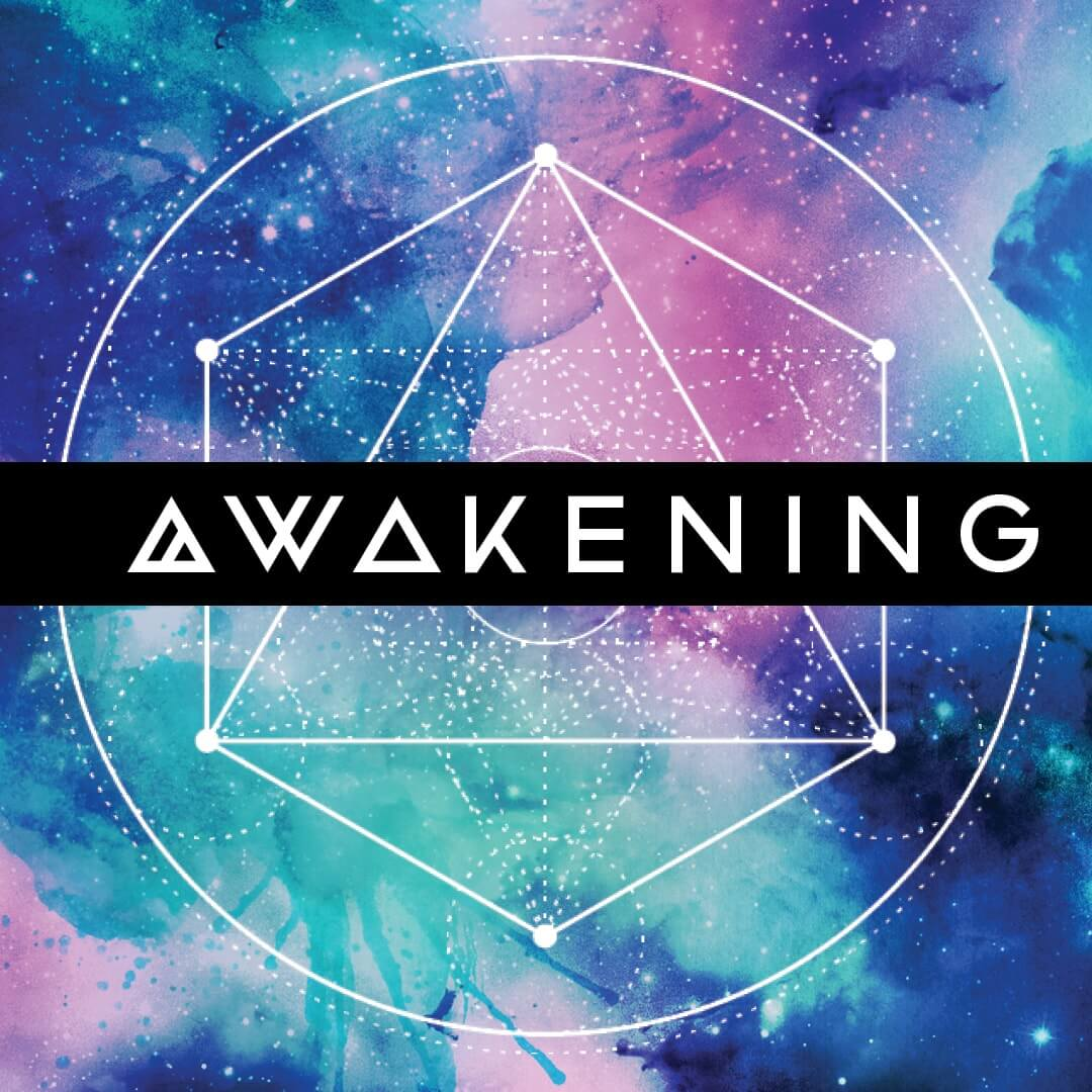 Symptoms of Awakening – The Awakened State