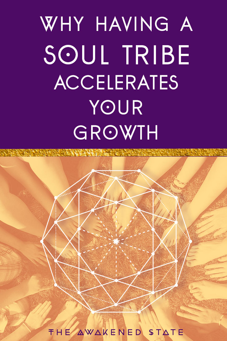 Why Having a Soul Tribe Accelerates Your Growth – The