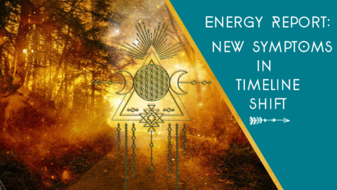 Energy Report: New Symptoms In Timeline Shift