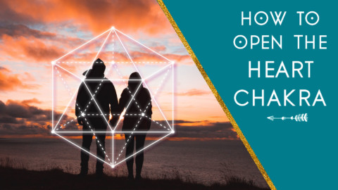 How to Open the Heart Chakra