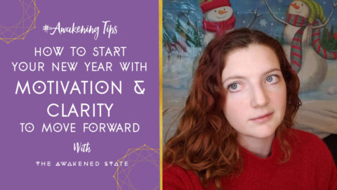 How to Start Your New Year with Motivation & Clarity to Move Forward