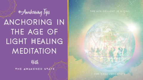 Anchoring in the Age of Light Healing Meditation